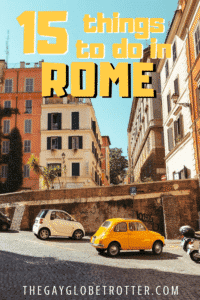 The best things to do in Rome, Italy