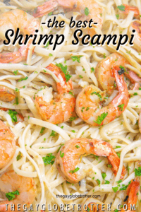 """A close up of shrimp scampi with text overlay that reads """"the best shrimp scampi""""."""