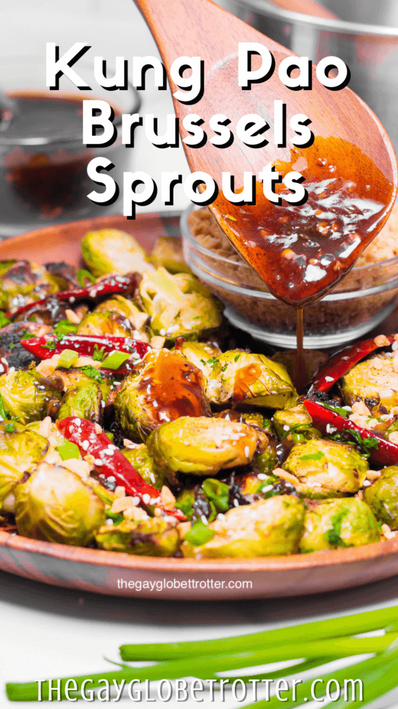 """Sauce being drizzled on kung pao brussels sprouts with text overlay that reads """"kung pao brussels sprouts"""""""