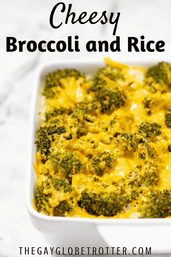 Cheesy broccoli and rice with text overlay.