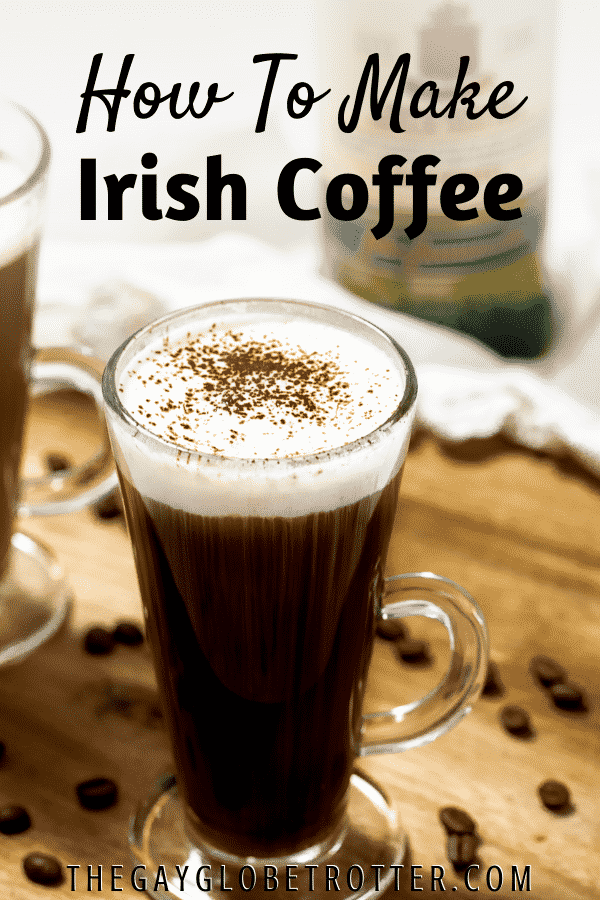 A glass of Irish coffee with text overlay.