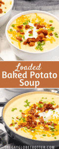 Two bowls of loaded baked potato soup with text overlay.