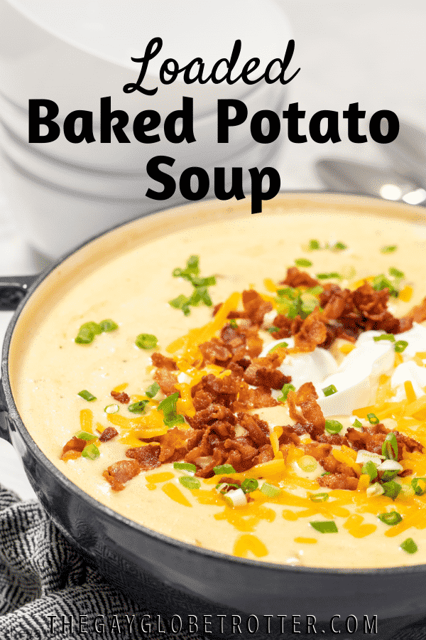 A pot of baked potato soup with text overlay.