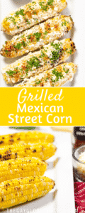 Two images of mexican street corn with text overlay.