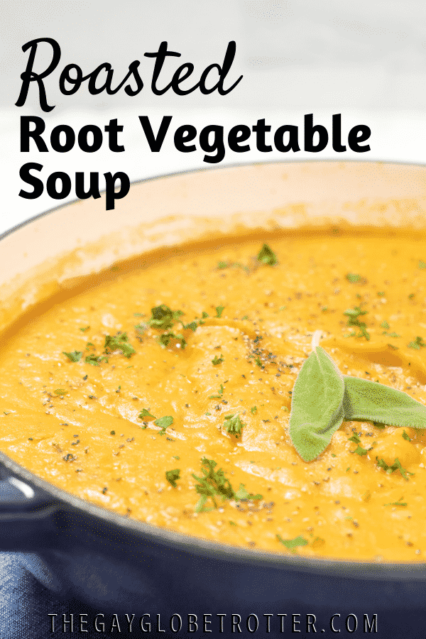 A pot of roasted root vegetable soup with text overlay.