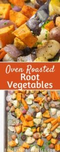 Two images of roasted root vegetables with text overlay.