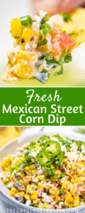 Two images of mexican street corn dip with text overlay.