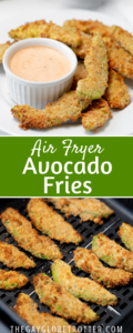 Two images of air fryer avocado fries with text overlay.