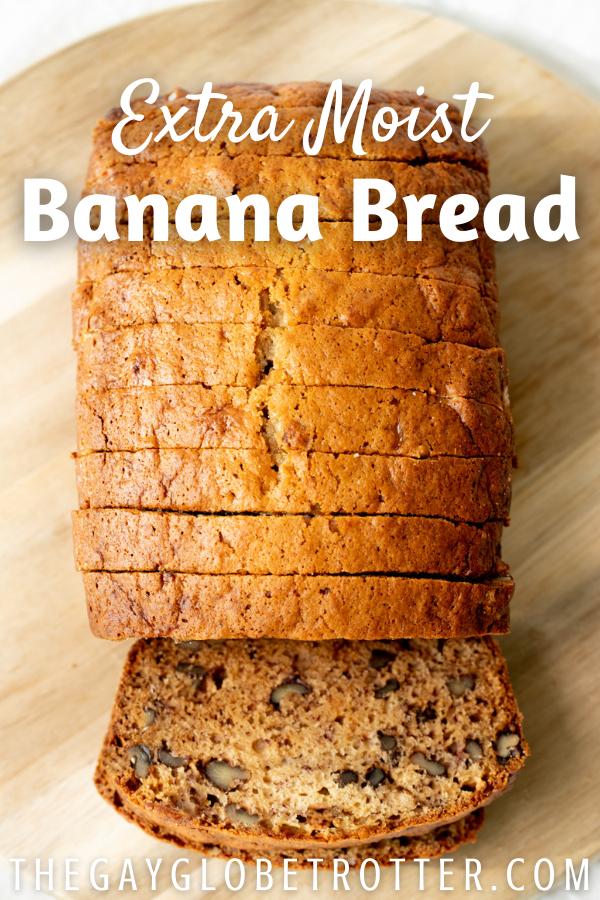 Sliced banana bread with text overlay.