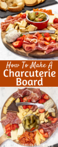 Two images of a charcuterie board being served with text overlay.