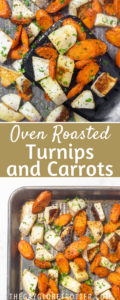 Two images of roasted carrots and turnips with text overlay.