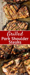 Two images of grilled pork shoulder steaks.