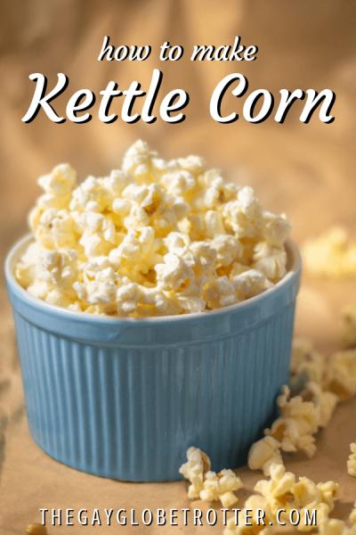 how-to-make-kettle-corn-pinterest