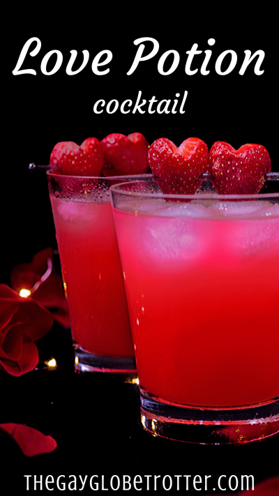 This love potion cocktail is a deliciously sweet drink that is the perfect Valentines Day drink. Serve these alcoholic drinks with some strawberry hearts for the perfect drink! #gayglobetrotter #lovepotion #lovepotiondrink #lovepotioncocktail #lovecocktail #valentinesday